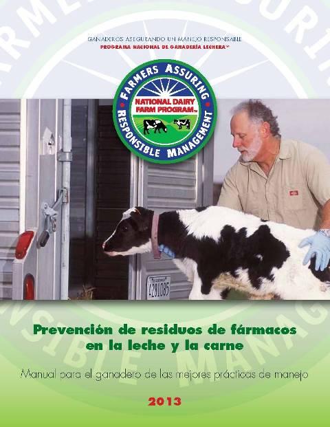 2013 Prevención de residuos de fármacos en la leche y la carne